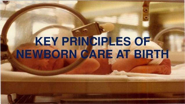Key principles of newborn care at birth