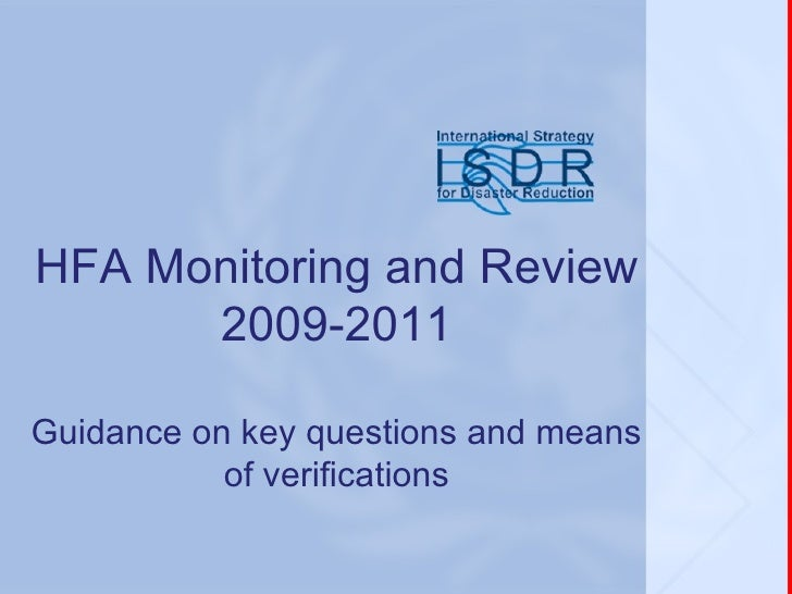 HFA Monitoring and Review 2009-2011 Guidance on key questions and means of verifications