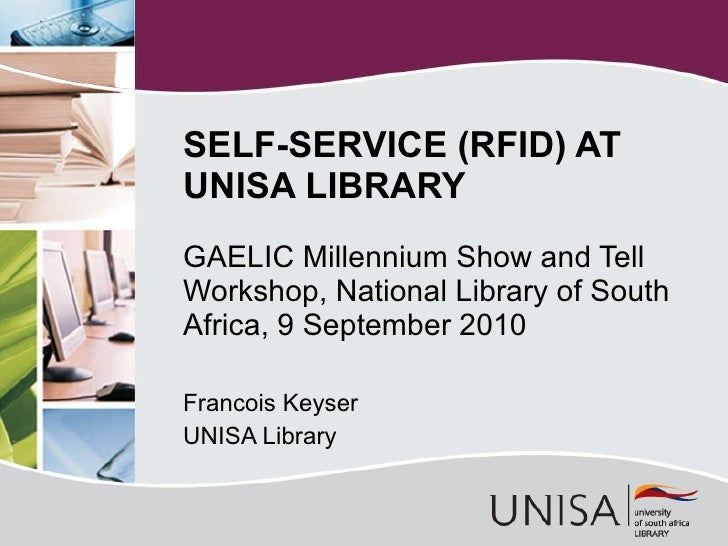 GAELIC Millennium Show and Tell Workshop, National Library of South Africa, 9 September 2010 Francois Keyser UNISA Library...