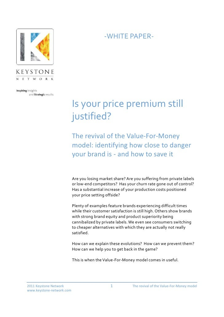 -WHITE PAPER-                           Is your price premium still                           justified?                  ...