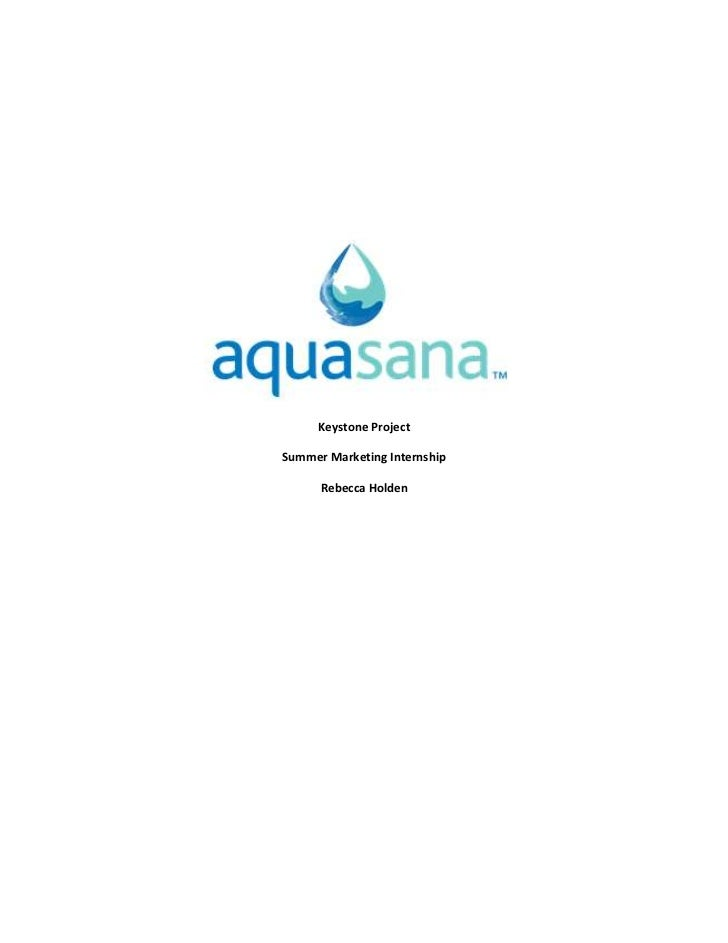 Aquasana Marketing Internship Keystone Project Outline