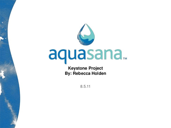 Aquasana Marketing Internship Keystone Project Presentation