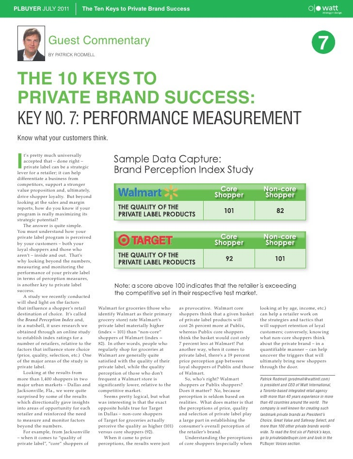 PLBUYER JULY 2011                The Ten Keys to Private Brand Success                Guest Commentary                BY P...