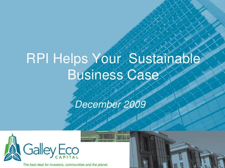 RPI Helps Your  Sustainable Business Case<br />December 2009<br />