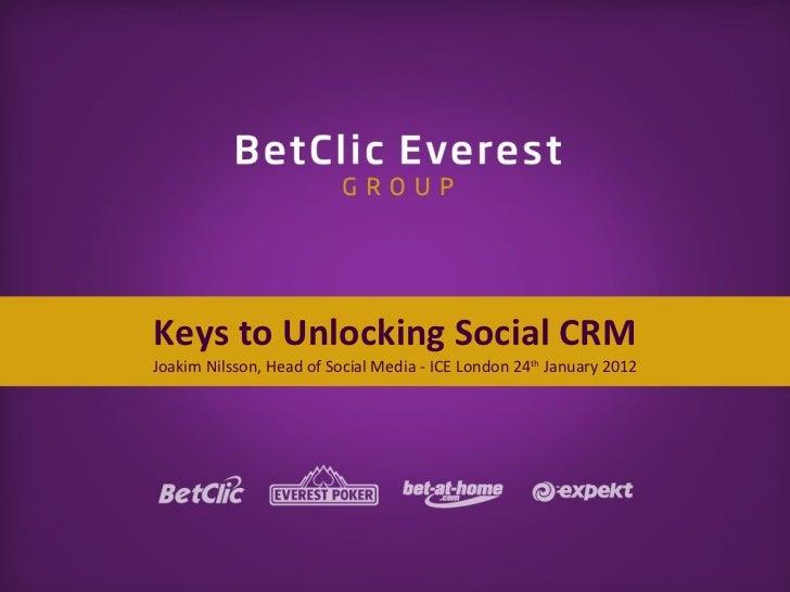 Keys to Unlocking Social CRM Joakim Nilsson, Head of Social Media - ICE London 24 th  January 2012