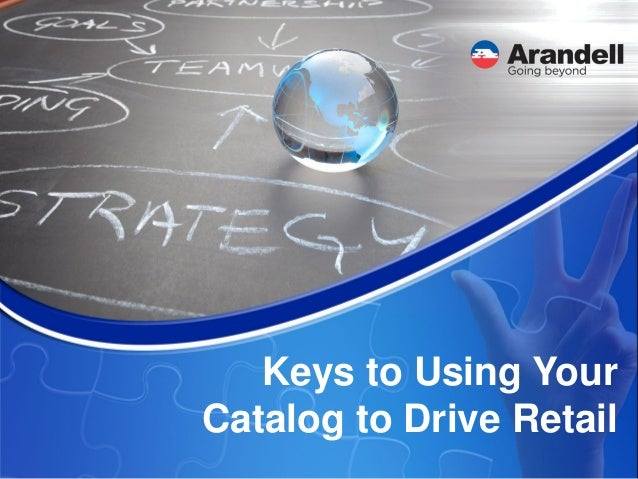Keys to Using Your Catalog to Drive Retail