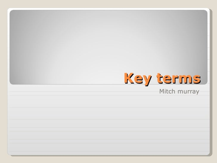 Key terms Mitch murray