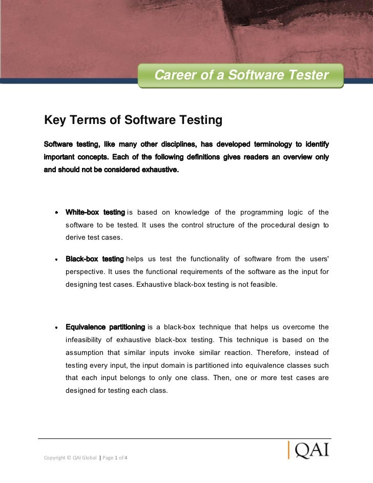Career of a Software TesterKey Terms of Software TestingSoftware testing, like many other disciplines, has developed termi...