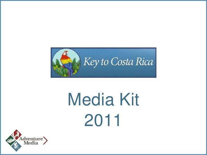 Key To Costa Rica Media Kit
