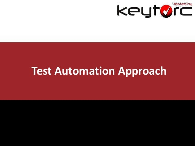 Test Automation Approach