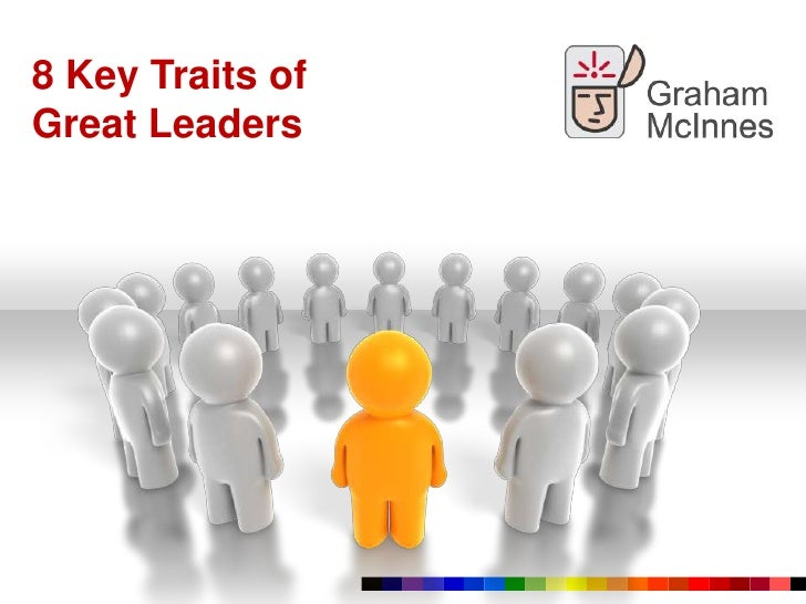 Characteristic Trait of a Good Leader