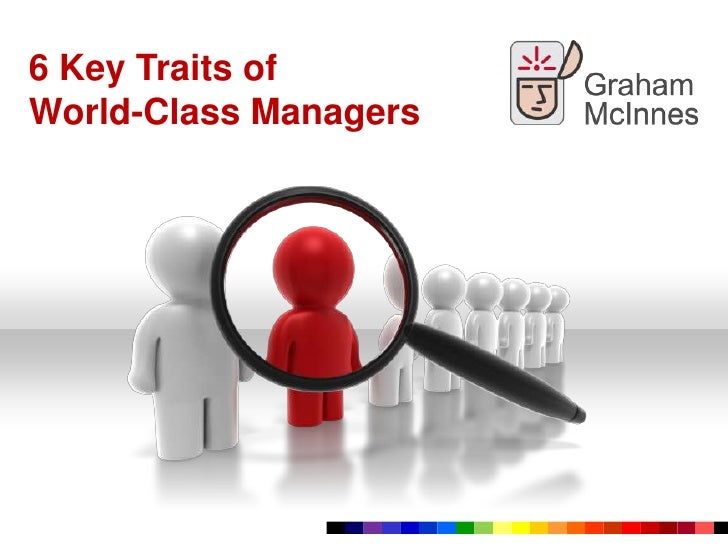 Key Traits of World-Class Managers<br />