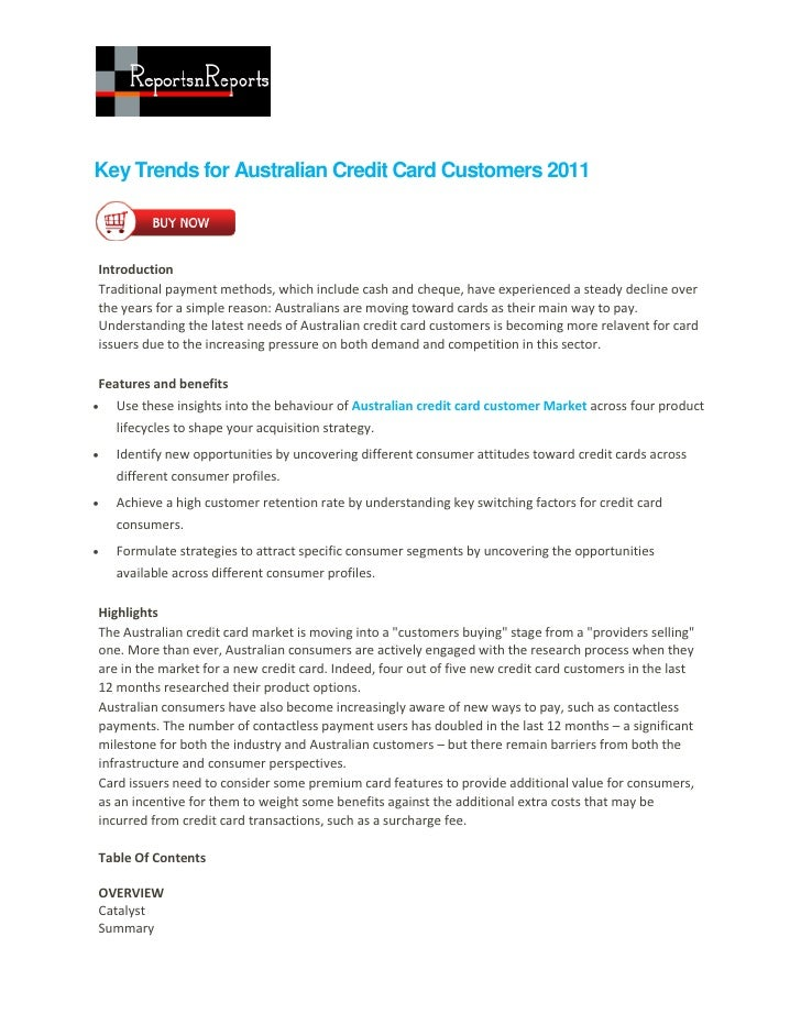 Key Trends for Australian Credit Card Customers 2011IntroductionTraditional payment methods, which include cash and cheque...