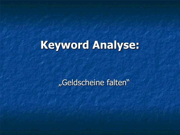 """Keyword Analyse: """"Geldscheine falten"""""""