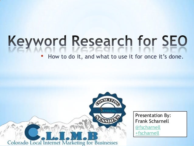 •   How to do it, and what to use it for once it's done.                                     Presentation By:             ...