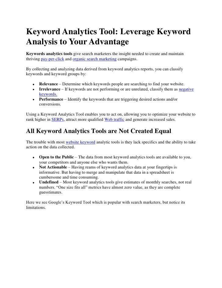 Keyword Analytics Tool: Leverage Keyword Analysis to Your Advantage<br />Keywords analytics tools give search marketers th...