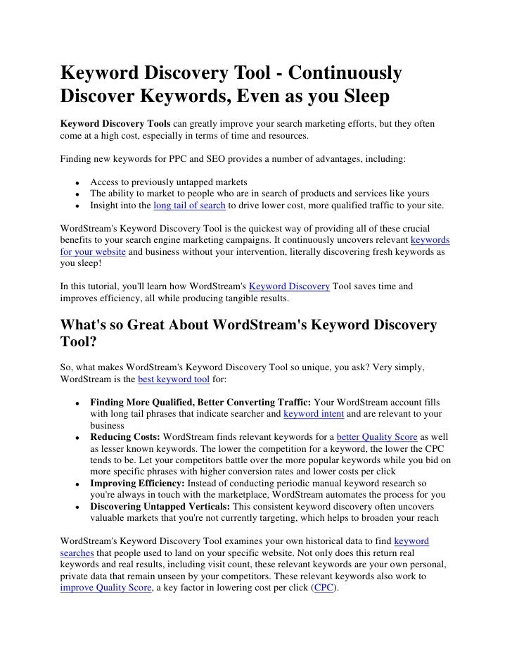 Keyword Discovery Tool - Continuously Discover Keywords, Even as you Sleep<br />Keyword Discovery Tools can greatly improv...
