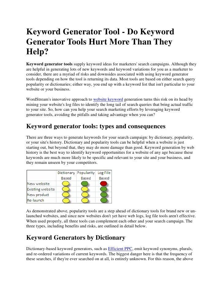 Keyword Generator Tool - Do Keyword Generator Tools Hurt More Than They Help?<br />Keyword generator tools supply keyword ...