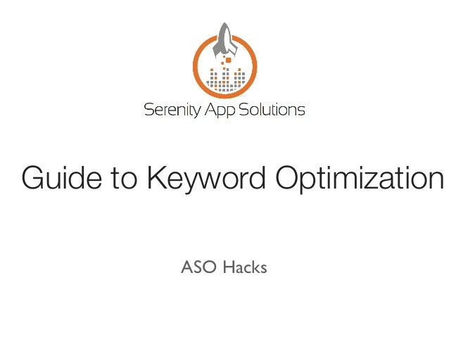 Keyword Optimization Guide - ASO and App Store Marketing