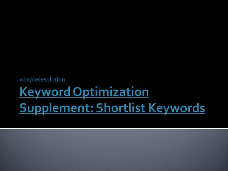 Keyword optimization supplement 2