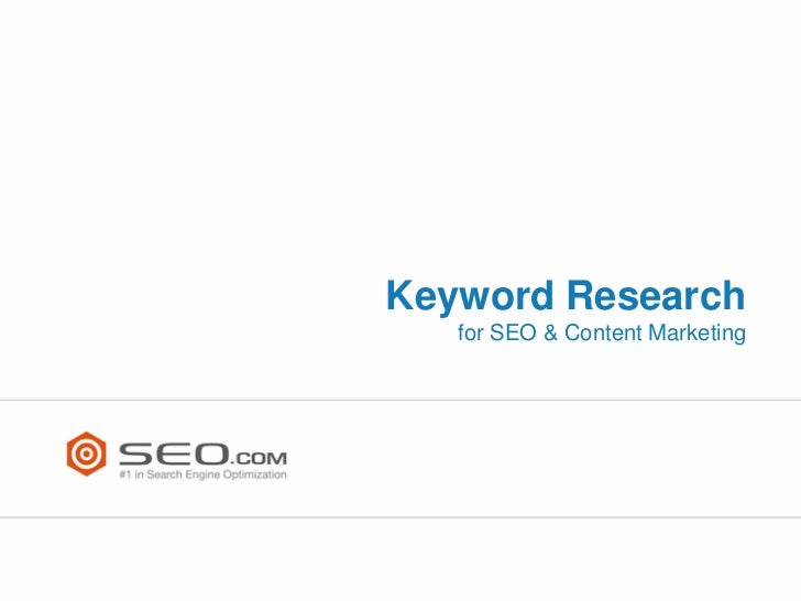 Keyword Research   for SEO & Content Marketing