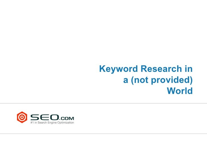 Keyword Research In A (Not Provided) World