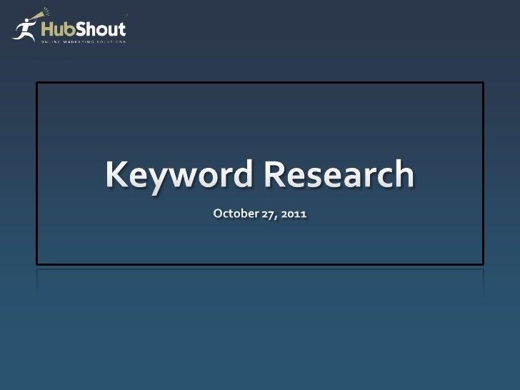 Keyword research webinar 10 2011