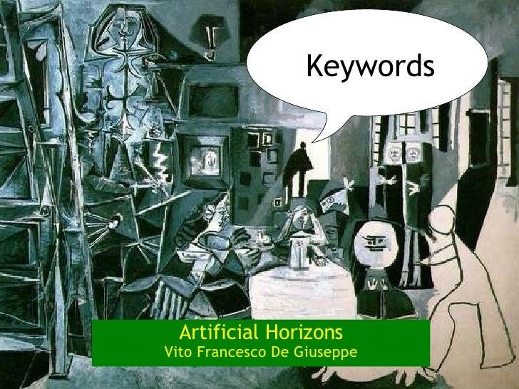Artificial Horizons Vito Francesco De Giuseppe Keywords