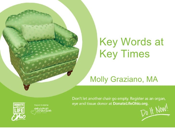 Key Words at Key Times Molly Graziano, MA