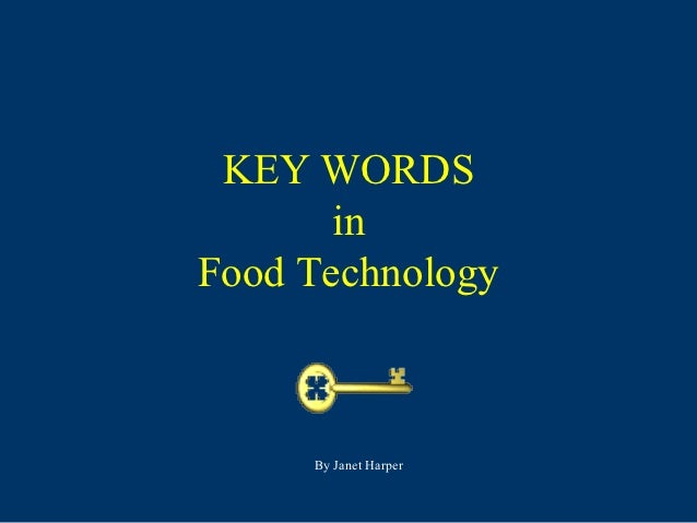 Key words in Food Technology