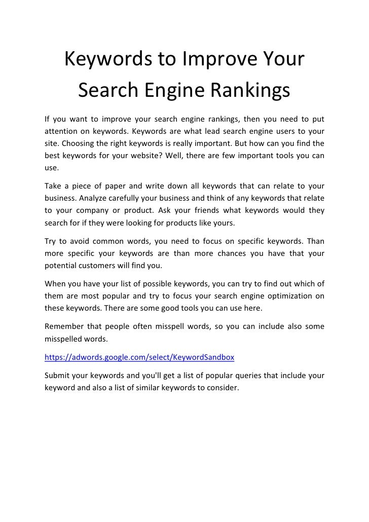 Keywords to Improve Your       Search Engine Rankings If you want to improve your search engine rankings, then you need to...