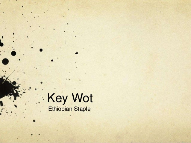 Key Wot Ethiopian Staple