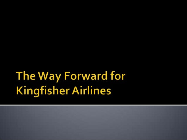 Options before Kingfisher Airlines