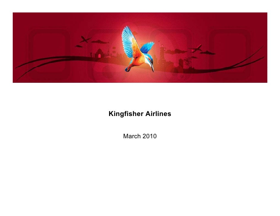 Kingfisher Airlines    March 2010
