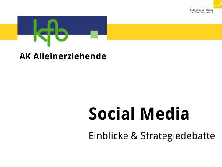 AK Alleinerziehende               Social Media               Einblicke & Strategiedebatte