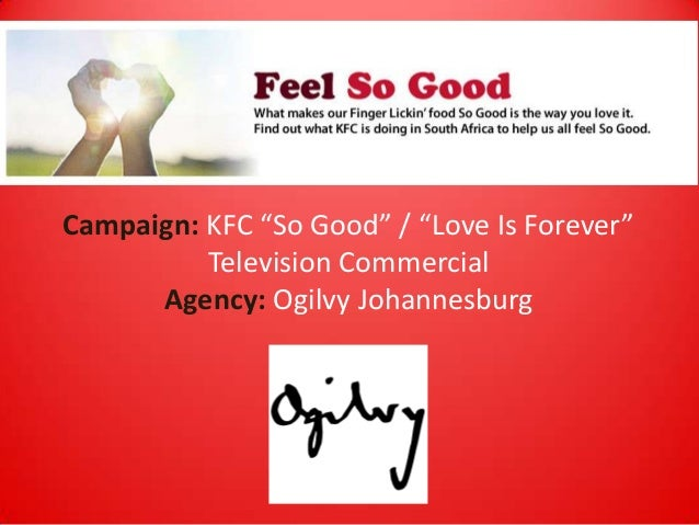 """Campaign: KFC """"So Good"""" / """"Love Is Forever"""" Television Commercial Agency: Ogilvy Johannesburg"""