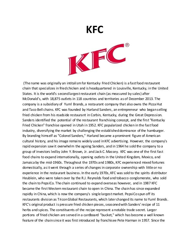 project report on kfc Final project of kfc - authorstream presentation slide 7: to develop & deliver the most innovative products, manage customer experience, deliver quality services that contributes to brand strength, establishes a competitive advantage and enhances profitability, thus providing value to the stakeholders of the bank.