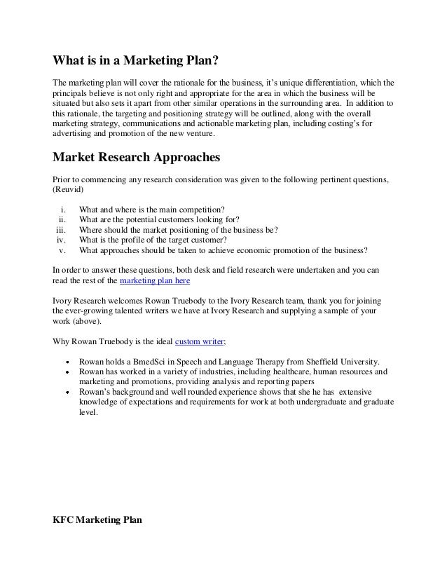 kfc marketing paper Marketing analysis - kfc this research paper marketing analysis - kfc and other 63,000+ term papers, college essay examples and free essays are available now on reviewessayscom autor: reviewessays • february 22, 2011 • research paper • 5,175 words (21 pages) • 915 views.