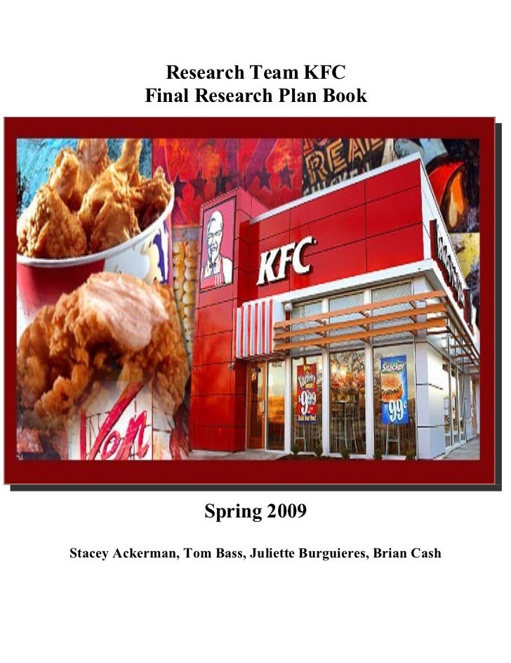 kfc market research But by 2005 kfc had lost its way, with a lacklustre reputation on the high street  and slumping sales so in-depth research was carried out to find a way to.