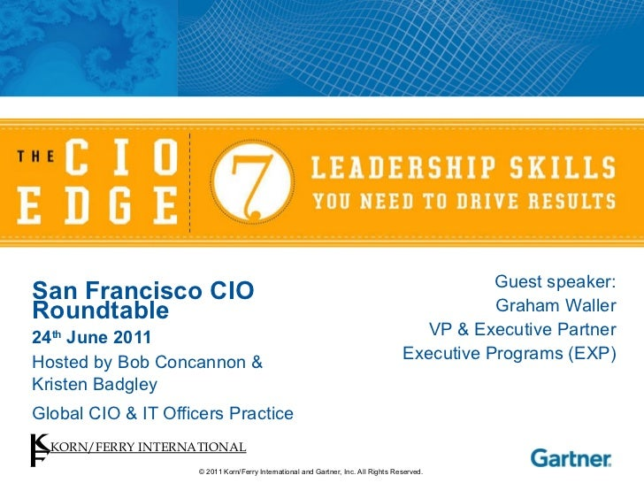 Korn/Ferry & Gartner Group CIO Edge presentation - Silicon Valley, July 2011