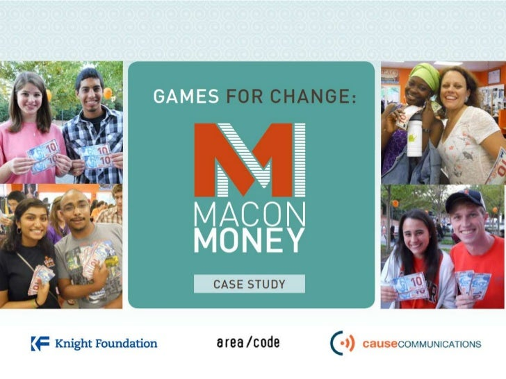 Knight Foundation Macon Money Case Study - June 2011 Games for Change