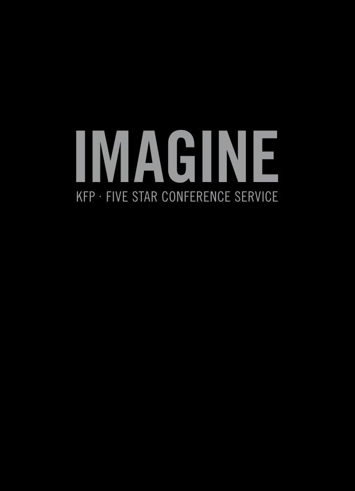ImagIne KFP · Five Star ConFerenCe ServiCe