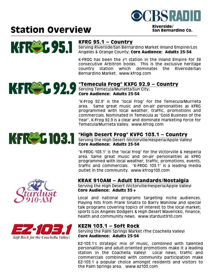 Riverside/ Station Overview                                    San Bernardino Co.                KFRG 95.1 – Country      ...