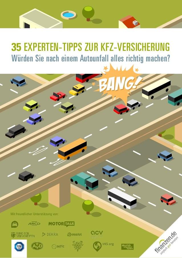 35 Experten-Tipps zur Kfz-Versicherung Würden Sie nach einem Autounfall alles richtig machen? Mit freundlicher Unterstützu...