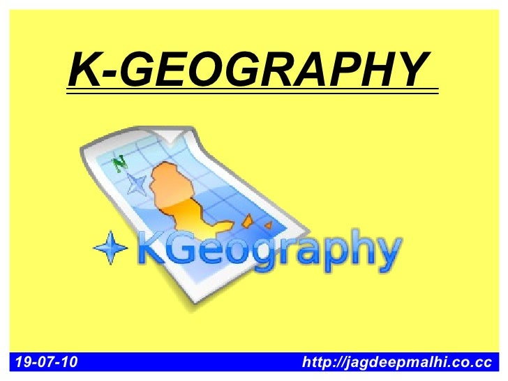 K-GEOGRAPHY     19-07-10     http://jagdeepmalhi.co.cc