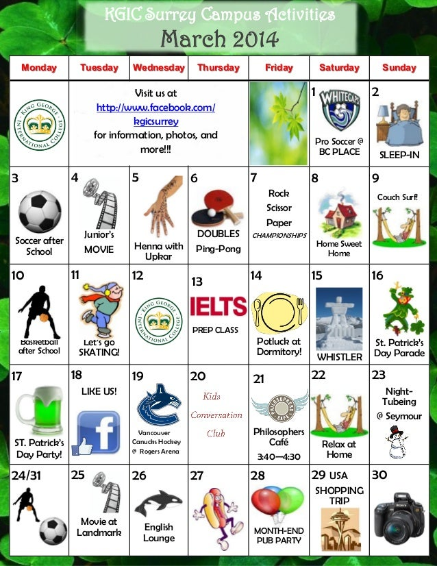 KGIC Surrey Campus Activities  March 2014 Monday  Tuesday Wednesday Thursday  Friday 1  Visit us at http://www.facebook.co...