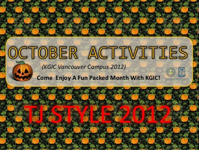 (KGIC Vancouver Campus 2012) Come Enjoy A Fun Packed Month With KGIC!TJ STYLE 2012