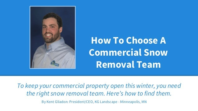 How to Choose a Commercial Snow Removal Team