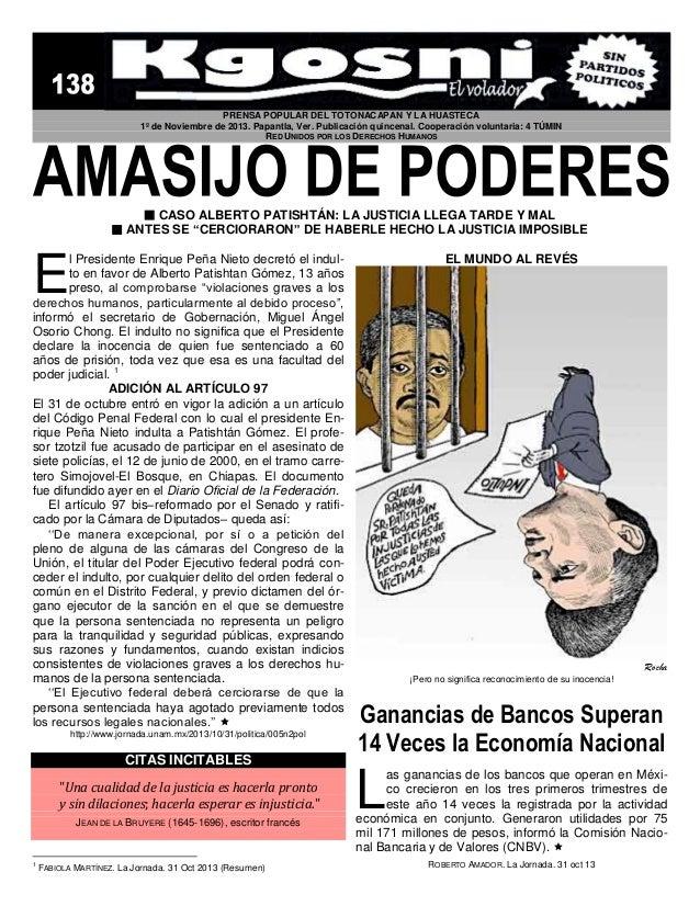 PRENSA POPULAR DEL TOTONACAPAN Y LA HUASTECA 1º de Noviembre de 2013. Papantla, Ver. Publicación quincenal. Cooperación vo...