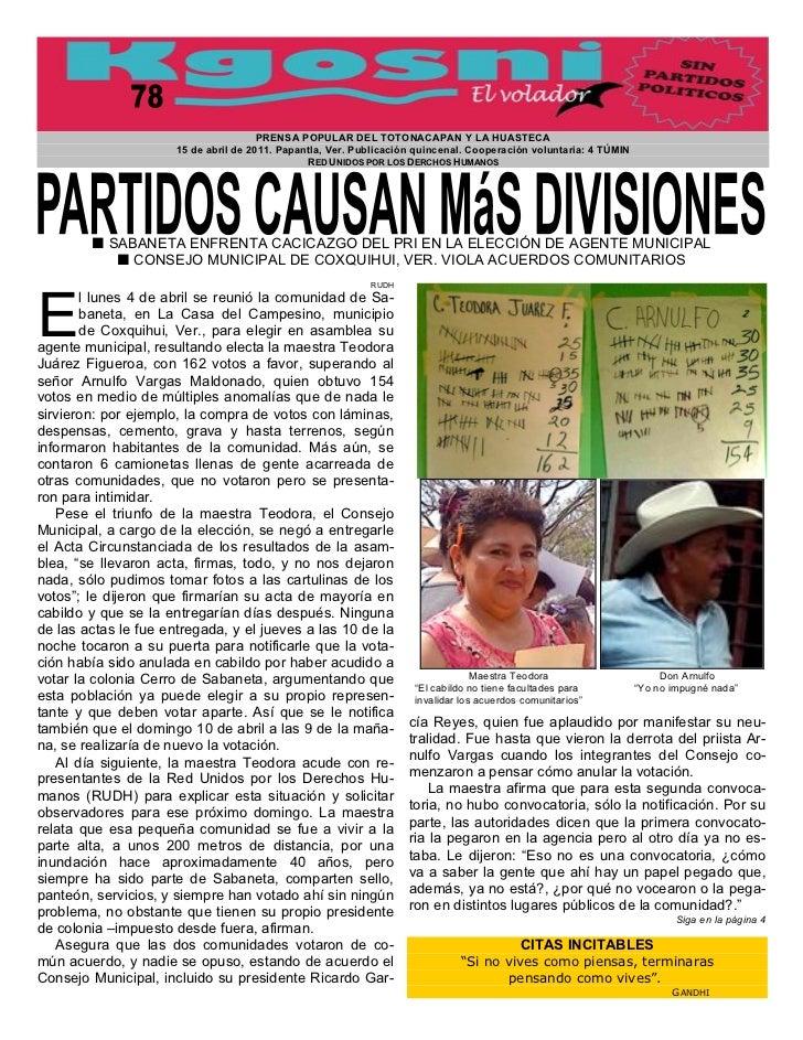 PRENSA POPULAR DEL TOTONACAPAN Y LA HUASTECA                      15 de abril de 2011. Papantla, Ver. Publicación quincena...